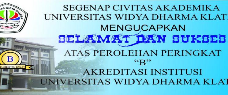 """Unwidha Klaten Terakreditasi Institusi """"B"""""""